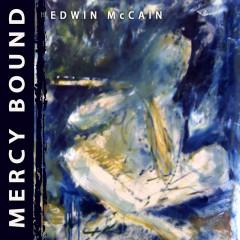 Mercy Bound - Edwin McCain
