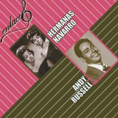 Enlaces Hermanas Navarro y Andy Russell - Hermanas Navarro, Andy Russell
