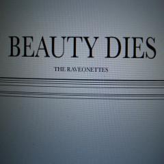 Beauty Dies - The Raveonettes
