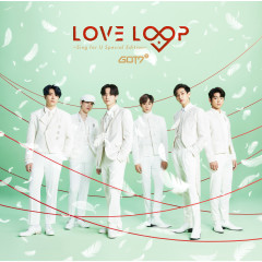 Love Loop (Sing for U Special Edition) - GOT7