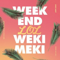 Week End Lol (EP) - Weki Meki