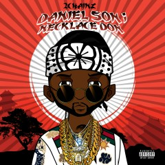 Daniel Son; Necklace Don - 2 Chainz