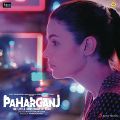 Paharganj (Original Motion Picture Soundtrack) - Ajay Singha