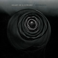 Severance - Heart Of A Coward