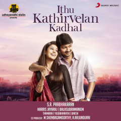 Ithu Kathirvelan Kadhal (Original Motion Picture Soundtrack) - Harris Jayaraj