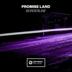 Borderline - Promise Land