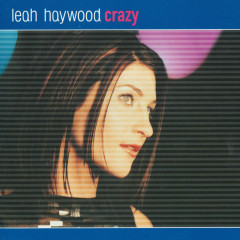 Crazy - Leah Haywood