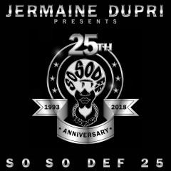 Jermaine Dupri Presents... So So Def 25 - Various Artists, Jermaine Dupri