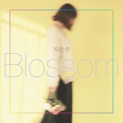 Blossom - Cha Eun Joo