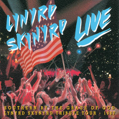 Southern By The Grace Of God: Lynyrd Skynyrd Tribute Tour  1987 (Live)