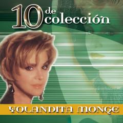 10 De Coleccíon - Yolandita Monge