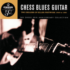 Chess Blues Guitar / Two Decades Of Killer Fretwork, 1949-1969 - Various Artists