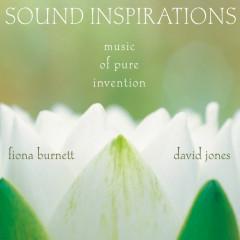 Sound Inspirations: Music Of Pure Invention (Live) - Fiona Burnett, David Jones