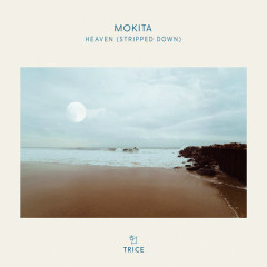 Heaven (Stripped Down) - Mokita