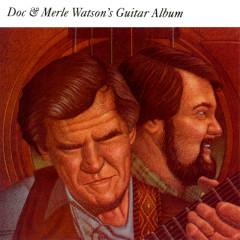 Doc & Merle Watson's Guitar Album - Doc Watson, Merle Watson
