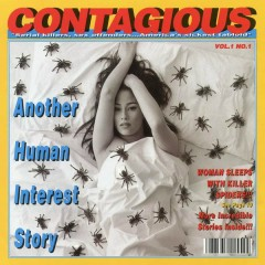 Another Human Interest Story - Contagious