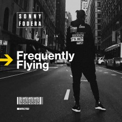 Frequently Flying - Sonny Fodera