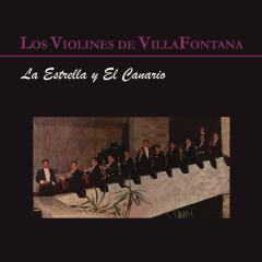 La Estrella y el Canario - Los Violines de Villafontana