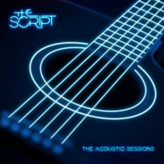 Acoustic Sessions (EP) - The Script