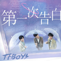 First Love Confession - TFBoys