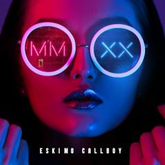 MMXX - EP - Eskimo Callboy