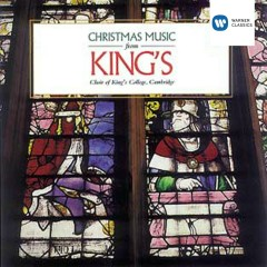 Christmas Music from King's - Choir of King's College, Cambridge, Sir David Willcocks