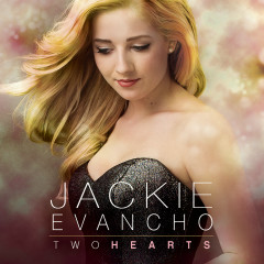Two Hearts - Jackie Evancho