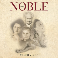 Mujer & Ego - Ivan Noble