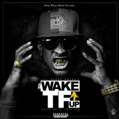Wake TF Up - Lil Ronny Mothaf