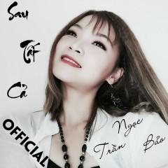 Sau Tất Cả (Cover) (Single) - Trần Ngọc Bảo