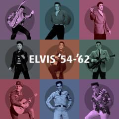 Elvis '54 - '62 - Elvis Presley