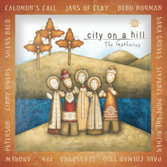 City On A Hill: The Gathering - Various Artists