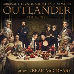 Outlander: Season 2 (Original Television Soundtrack) - Bear McCreary