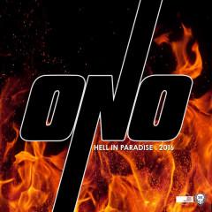 Hell in Paradise 2016, Pt. 1 - Yoko Ono, ONO