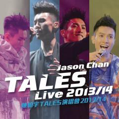 Jason Chan Tales (Live 2013 / 14) - Jason Chan