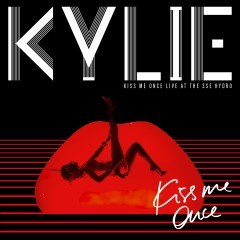 Kiss Me Once (Live at the SSE Hydro) - Kylie Minogue