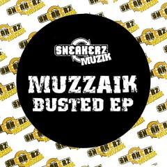Muzzaik (Busted EP) - Muzzaik