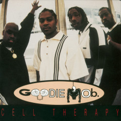 Cell Therapy (Remixes) - Goodie Mob
