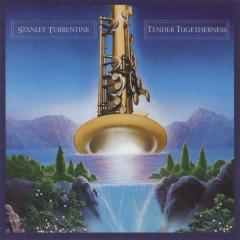 Tender Togetherness - Stanley Turrentine