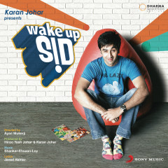 Wake Up Sid (Original Motion Picture Soundtrack) - Shankar Ehsaan Loy