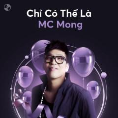 Chỉ Có Thể Là MC Mong