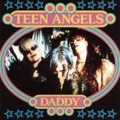 Daddy - Teen Angels
