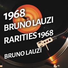 Bruno Lauzi - Rarities 1968 - Bruno Lauzi
