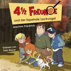 01: 4 1/2 Freunde und der lispelnde Lockvogel - 4 1/2 Freunde
