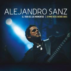 El tren de los momentos - En vivo desde Buenos Aires (DMD Audio only) - Alejandro Sanz