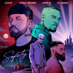 Safety 2020 - GASHI, Chris Brown, Afro B, DJ Snake