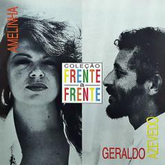 Frente a Frente - Amelinha & Geraldo Azevedo