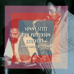 Brothers 4 - Sonny Stitt, Don Patterson