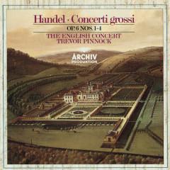 Handel: Concerti grossi Op. 6, Nos.1-4 - Simon Standage, Elizabeth Wilcock, Anthony Pleeth, Robert Woolley, The English Concert