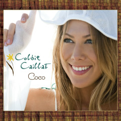 Coco (International iTunes Version) - Colbie Caillat